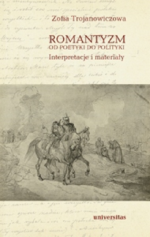 Romantyzm Od Poetyki Do Polityki Interpretacje I