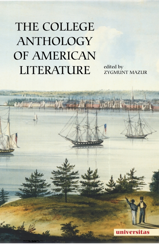 The College Anthology of American Literature, Zygmunt ...