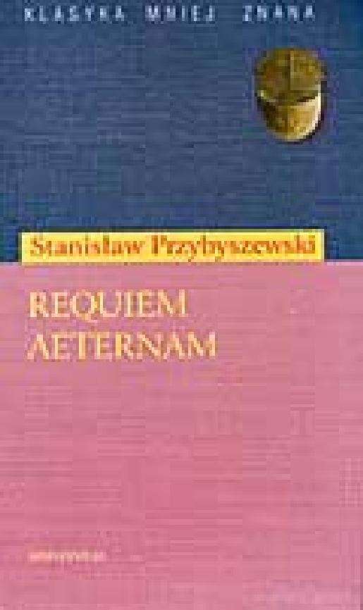 PRZYBYSZEWSKI REQUIEM AETERNAM PDF