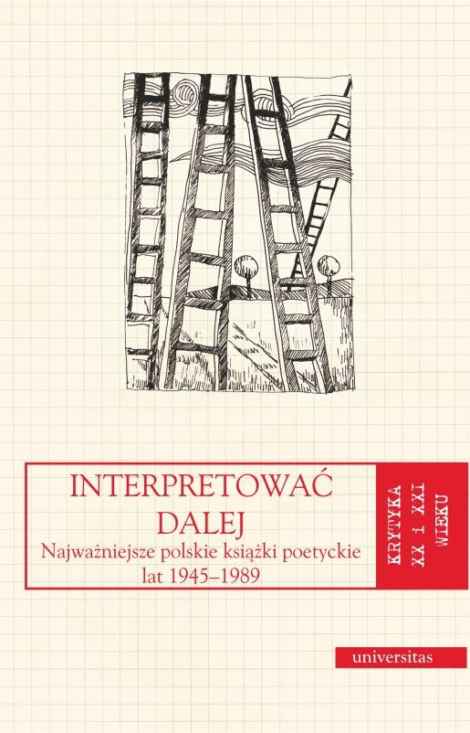Interpretować Dalej Najważniejsze Polskie Książki Poetyckie