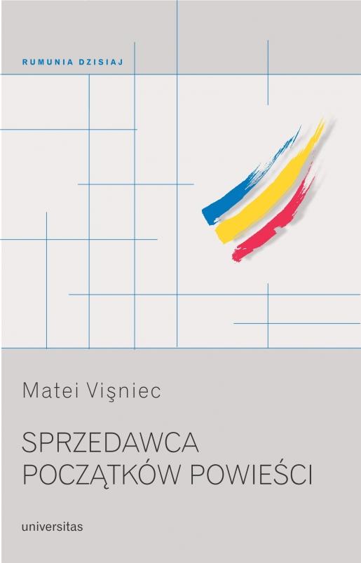 248a1e830d2a7c Sprzedawca początków powieści, Matei Vişniec, 97883-242-3436-3