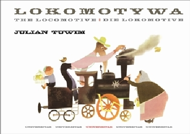 Lokomotywa. The Locomotive. Die Lokomotive